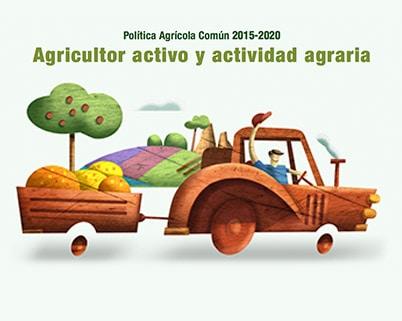 Agricultor activo y actividad agraria